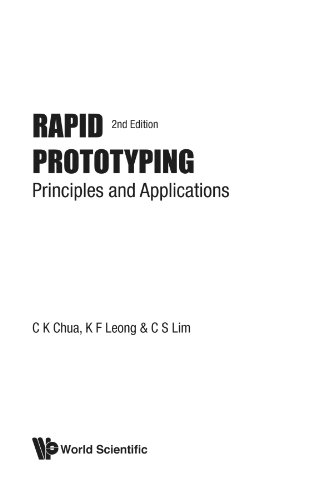 Rapid prototyping: principles and applications (2nd edition) (with companion cd-rom)