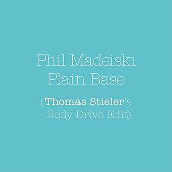 Plain Base (Thomas Stieler's Body Drive Edit)
