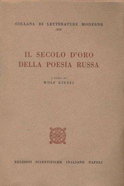 Il secolo d'oro della poesia russa