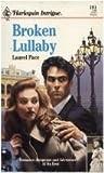 Broken Lullaby by Laurel Pace (1994-10-05)