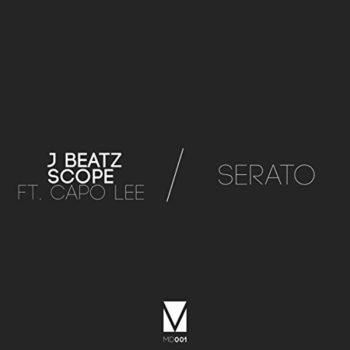 Serato (Original Mix) [Explicit]