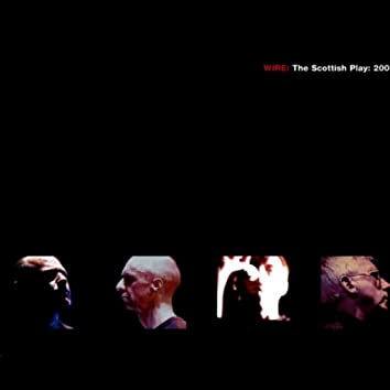WIRE: The Scottish Play: 2004