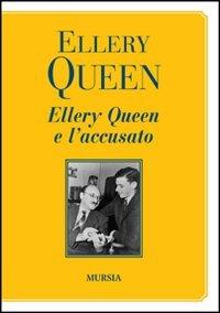Ellery Queen e l'accusato