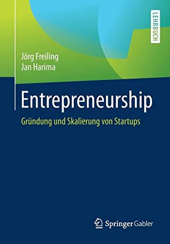 Entrepreneurship: Gründung und Skalierung von Startups