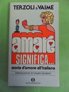 AMARE SIGNIFICA… STORIA D'AMORE ALL'ITALIANA HUMOR
