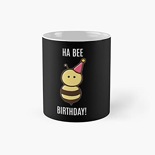 Ha Bee Birthday Classic Mug - 11 Ounce For Coffee, Tea, Chocolate Or Latte.