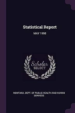 Statistical Report: May 1998