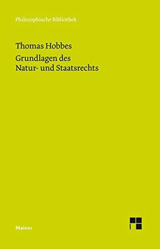 Menschliche Natur und politischer Körper (Philosophische Bibliothek)