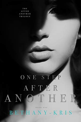 One Step After Another (The After Another Trilogy Book 1) by [Bethany-Kris]