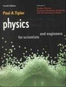 Physics for Scientists and Engineers: Vol. 3 Modern Physics, Quantum Mechanics, Relativity, & the Structure of Matter (P
