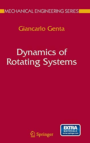 Dynamics of Rotating Systems (Mechanical Engineering Series)