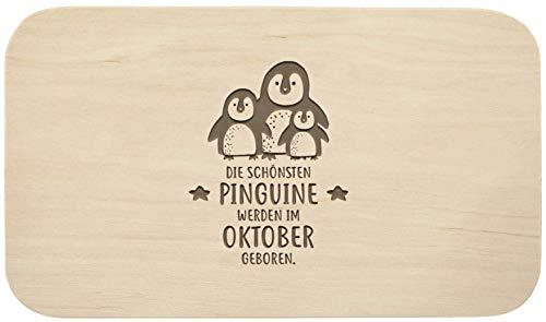 Frühstücksbrett mit Gravur - ''Die schönsten Pinguine werden im Oktober geboren'' - Holz - hochwertige Qualität - Geschenk - Schneidebrett - Küchenbrett - Frühstücksbrettchen - Brotzeitbrett (Oktober)
