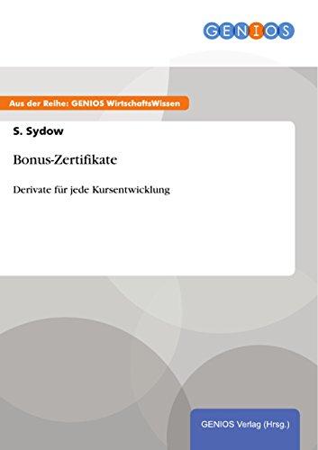 Bonus-Zertifikate: Derivate für jede Kursentwicklung