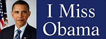 I Miss Obama Bumper Sticker (Barack President Anti Trump)