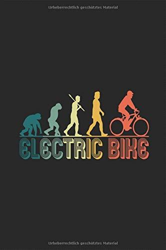 Elektrofahrad Evolution Retro Vintage Notizbuch: Ebike E-Bike Eleektro Fahrrad Liniert Journal Linien A5 120 Seiten 6x9 Heft Schulheft Skizzenbuch ... für Fahrradfahrer Ebiker Fahradradler