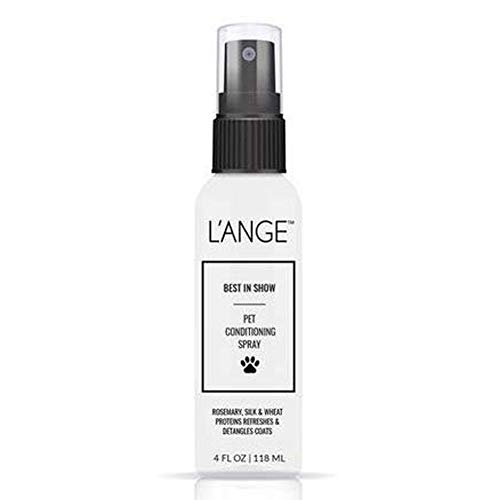 LANGE HAIR Pet Leave-In Conditioner Spray - BEST IN SHOW Pet Conditioning Spray - Detangler Treatment for Dogs & Cats, Safe for Pets, Moisturizer for Sensitive Skin, Revitalizes Dry Skin and Fur – 4oz