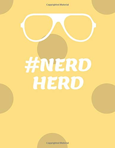 Nerd Herd: 200 Page Lined Notebook Journal, #Nerdherd Funny Journal, Diary, Gratitude Journal