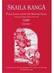 Folk songs uit de Britse Isles. Voor fluiten (viool/oboe) en harp. Vol. 2 / Volkslieden van de Britse eilanden voor vlooien (viool/oboe) en harp. Deel 2 (feesten en stem).