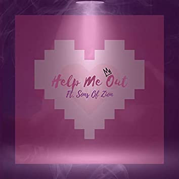 Help Me Out (feat. Sons Of Zion)