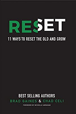 Reset: 11 Ways to Reset the Old and Grow