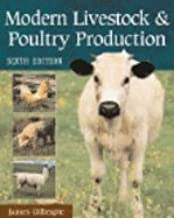 Modern Livestock & Poultry Production (6th, 02) by Gillespie, James R [Hardcover (2000)]