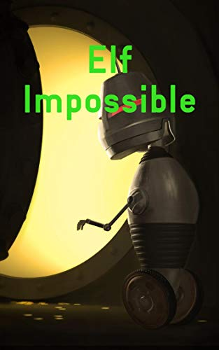 Elf Impossible (French Edition)