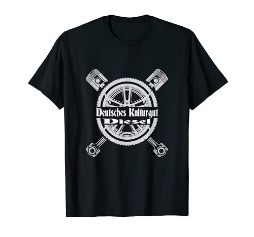 Deutsches Kulturgut Diesel Feinstaub Trucker Dieselfahrer T-Shirt