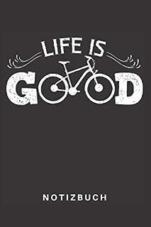 Notizbuch: Notizbuch | Notizheft | Schreibbuch |  110 Seiten | Karo | Kariert | Karos | DIN A5 | Fahrrad | Bike | Rad | Radeln | Biker | Mountainbike | Fahrradfahrer | BMX | E-Bike | Fahren | Mountainbiking | Mountainbiker | Fahrradkette | Life Is Good