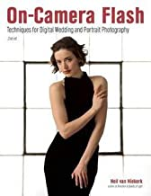 Neil Van Niekerk: On-Camera Flash : Techniques for Digital Wedding and Portrait Photography (Paperback); 2015 Edition