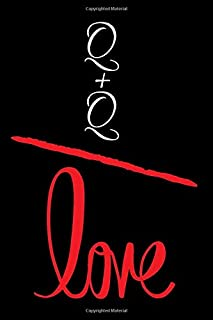 Q+Q=LOVE: Small Bride Journal for Notes, Thoughts, Ideas, Reminders, Lists to do, Planning, Funny Bride-to-Be or Engagement Gift