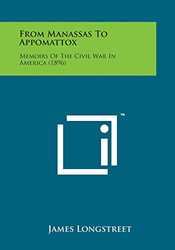 Price comparison product image From Manassas to Appomattox: Memoirs of the Civil War in America (1896)