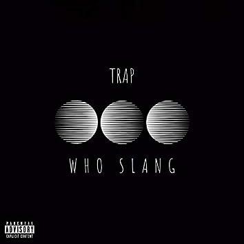 Who Slang
