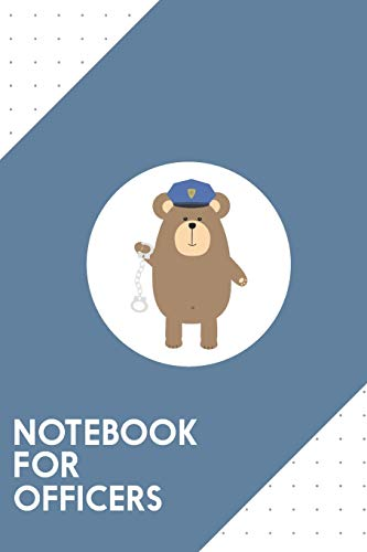 Notebook for Officers: Dotted Journal with Police Bear with handcuffs Design - Cool Gift for a friend or family who loves zoo presents! | 6x9