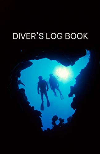 Diver's Log Book (Two Divers): Record and Track Dives, Diving Locations Around the World and Under Water Experiences in this Small and Compact Logbook