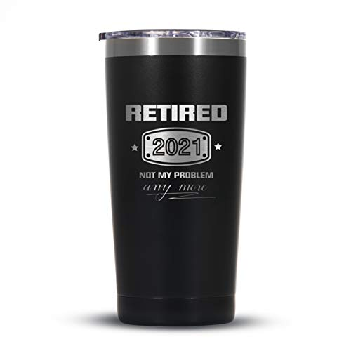 2021 Retirement Gifts for Men and Women, Funny Retired 2021 Not My Problem Any More Tumbler Gift 20 oz Black, Retiring Present Ideas for Office Coworkers, Boss, Husband, Dad, Brother, Friends