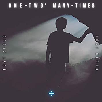 One-Two' Many - Times
