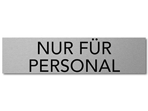 Interluxe Türschild Nur für Personal 200x50x3mm, Schild aus Aluminium, selbstklebend und wiederablösbar, modernes Schild als Hinweisschild für Besucher, Mitarbeiter, Gäste, Kunden