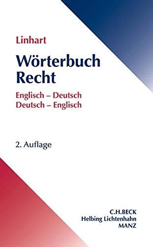 Wörterbuch Recht: Englisch - Deutsch / Deutsch - Englisch