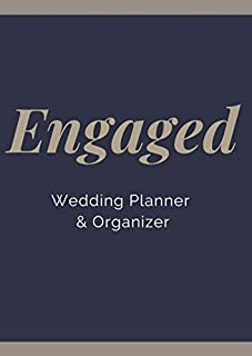 Engaged: Wedding Planner & Organizer: Checklists, Worksheets, Planning Book, Wedding Organizers and Ultimate Tools to Plan...