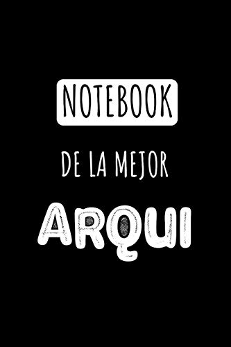 Notebook De La Mejor Arqui: Libreta de Apuntes Para Arquitectas | Appreciation Gift for Women. Diario Para Escribir, Cuaderno para Regalo. Journal Paper