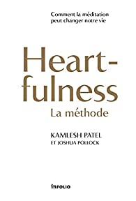 Heartfulness - La méthode par Kamlesh Patel