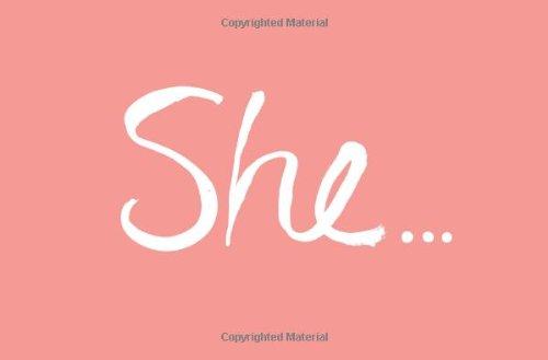 She...