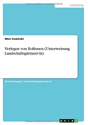 Verlegen von Rollrasen (Unterweisung Landschaftsgärtner/-in)