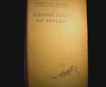 Silberner Schuh auf Abwegen und andere Erzählungen vom Lande. OHLnbd; NaV; Ecken und Kap. bestoßen; 21,5 cm. - 244; S. (pages)