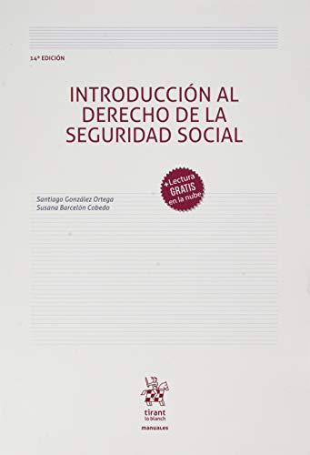 Introducción Al Derecho De La Seguridad Social 14ª Edición 2020 (Manuales de Derecho del Trabajo y Seguridad Social)