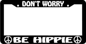 Personalized City Don't Worry Be Very popular! Peace License Hippie Sale SALE% OFF Sign Plate