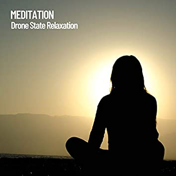 Meditation: Drone State Relaxation