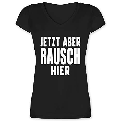 Festival - Jetzt Aber Rausch Hier - L - Schwarz - Geschenk - XO1525 - Damen T-Shirt mit V-Ausschnitt