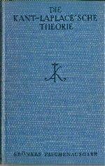 Die Kant - Laplace'sche Theorie