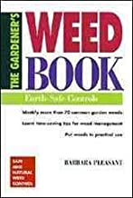 [(The Gardener's Weed Book : Earth Safe Controls)] [By (author) Barbara Pleasant] published on (April, 1996)